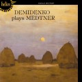 梅特納:鋼琴作品 Demidenko plays Medtner