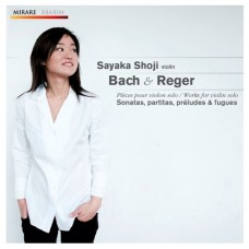 Bach & Reger:Sonatas & Partitas  巴哈、雷格:無伴奏小提琴奏鳴曲與組曲