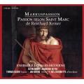 凱薩:聖馬可受難曲 Keiser / St. Mark Passion