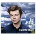 En Plein Air / David Kadouch, piano