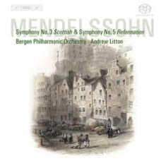孟德爾頌:第三交響曲「蘇格蘭」、五號交響曲「宗教改革」 Mendelssohn:Symphonies 3 & 5