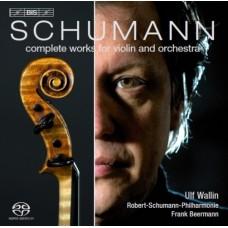 舒曼:小提琴與管弦樂團作品全集 Schumann:Complete Works for Violin and Orchestra (Ulf Wallin, violin)