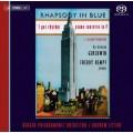 蓋希文:藍色狂想曲、F大調鋼琴協奏曲、第二號狂想曲、「我抓到節奏」變奏曲 Gershwin:Rhapsody in Blue、Piano Concerto in F、Second Rhapsody、Variations on 'I Got Rhythm'