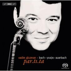 巴哈、奧爾巴赫、易沙意:無伴奏小提琴作品 par.ti.ta.Auerbach.J.S.Bach.Ysaÿe