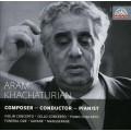 哈察都量 ~ 作曲家、指揮&鋼琴家三位一體 Aram Khachaturian: Composer - Pianist - Conductor