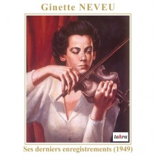 吉奈.努芙最後現場錄音 Ginette Neveu:Her Last Recordings