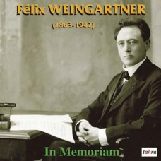 溫加特納紀念集 Felix Weingartner - In Memoriam
