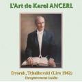 德佛札克:聖母悼歌、柴可夫斯基:小提琴協奏曲 L'Art de Karel Ancerl - Dvorák:Stabat Mater Op.58;Tchaikovsky:Violin Concerto Op.35 (Live)