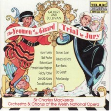 吉爾伯特&蘇利文:衛隊侍從、陪審團開庭 Gilbert & Sullivan:The Yeomen of the Guard & Trial by Jury