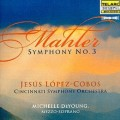 馬勒:第三號交響曲 Mahler:Symphony No. 3 (Lopez-Cobos, Cincinnati Symphony Orchestra)
