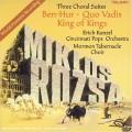 羅薩:《賓漢》、《暴君焚城錄》和《萬王之王》  Rozsa:Three Choral Suites