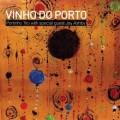 Vinho Don Porto - Portinho Trio