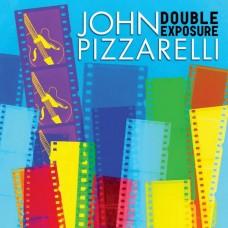 約翰.皮薩瑞里  / 重複曝光 John Pizzarelli / Double Exposure