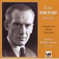 李奧波查.柴可夫斯基,韋伯,葛拉組諾夫:管弦樂 LEO BORCHARD (1899-1945)