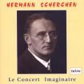 柴可夫斯基:第四號交響曲.拉威爾:鋼琴協奏曲 Hermann Scherchen:Le Concert Imaginaire
