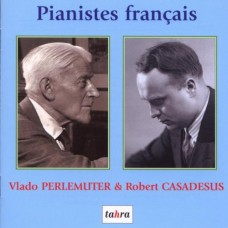 TAHRA法國鋼琴家.培勒姆特與卡薩都許 French Pianists