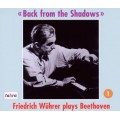 走出陰影 .貝多芬_弗里德里希鋼琴 Back from the Shadows/Friedrich Wuhrer plays Beethoven