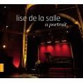 麗莎‧德‧拉薩:個人自選集 (CD+DVD)Lise de la Salle: A Portrait