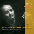 弗利柴系列5 - 小約翰史特勞斯:歌劇《蝙蝠》 Ferenc Fricsay Edition Vol. 5 - Strauss, J, II - Die Fledermaus