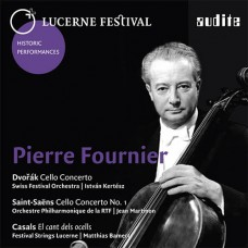 琉森音樂節歷史名演 Vol.7~傅尼葉演奏德佛札克、聖桑 & 卡薩爾斯 Lucerne Festival Historic Performances Vol. VII Pierre Fournier plays Dvořák, Saint-Saëns and Casals
