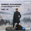 舒曼:交響作品全集 Vol. 6 Schumann:Complete Symphonic Works Vol. VI