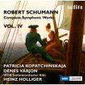 舒曼:交響作品全集 Vol. 4 (柯帕琴絲卡雅, 小提琴) Schumann:Complete Symphonic Works, Vol. IV