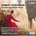 舒曼:交響作品全集 Vol. 5 (柯帕琴絲卡雅, 小提琴) Schumann:Complete Symphonic Works, Vol. V
