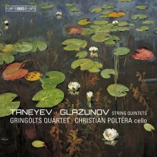 塔涅耶夫、葛拉祖諾夫:弦樂五重奏 (葛林戈斯四重奏、波特拉, 大提琴) Taneyev & Glazunov:String Quintets (Christian Poltéra, cello、Gringolts Quartet)