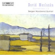 大衛.馬斯蘭卡:三首管樂五重奏 (卑爾根木管五重奏) David Maslanka:Wind Quintets (Bergen Woodwind Quintet)