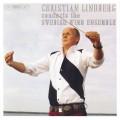 愛爾芬/瓦瑞茲/拉頌歌德/林柏格:管樂合奏大顯神威 Christian Lindberg Conducts the Swedish Wind Ensemble
