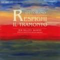 雷史畢基:給次女高音與四重奏~黃昏、兩首弦樂四重奏 Respighi:Il tramonto - Music for String Quartet