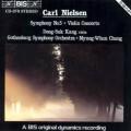 尼爾森:第五號交響曲、小提琴協奏曲 Nielsen:Symphony No. 5、Violin Concerto (鄭明勳 | 姜東錫)