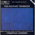 孤獨的長號~貝里歐、約翰.蓋吉、辛那奇斯、史托克豪森 The Solitary Trombone (C. Lindberg)