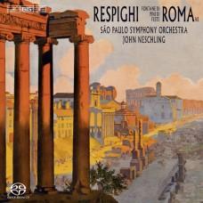 雷史畢基:羅馬三部曲 Respighi:Roman Trilogy (Sao Paulo Symphony, Neschling)