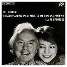 安德烈&羅珊娜.帕努夫尼克:獨奏鋼琴作品 REFLECTIONS – the solo piano works of Andrzej and Roxanna Panufnik