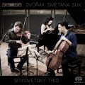 德佛札克、史麥塔納、蘇克:鋼琴三重奏 Sitkovetsky Piano Trio plays Dvorák, Smetana & Suk