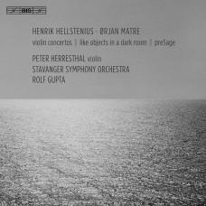 赫爾斯提尼斯、馬特雷:小提琴協奏曲 (彼得.赫瑞斯塔, 小提琴 / 羅夫.古普塔 / 斯塔萬格交響樂團) Hellstenius & Matre:Violin Concertos (Peter Herresthal, violin / Stavanger Symphony Orchestra / Rolf Gupta)