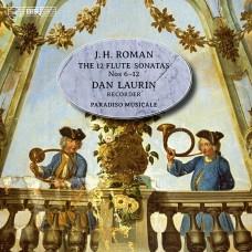 羅曼:12首長笛奏鳴曲~第6–12首 (丹.羅林, 直笛 / 音樂天堂合奏團) Roman:The 12 Flute Sonatas, 6–12