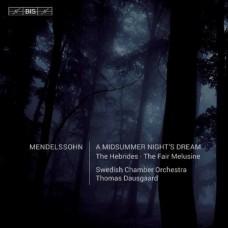 孟德爾頌:仲夏夜之夢、音樂會序曲集 Mendelssohn:A Midsummer Night's Dream