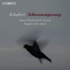 舒伯特:天鵝之歌 (詹姆士.拉塞福, 男中音 / 尤金.阿斯提, 鋼琴) Schubert:Schwanengesang (James Rutherford, baritone / Eugene Asti, piano)