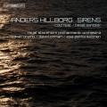 安德斯.希爾博吉:海妖~管弦作品集 Anders Hillborg:Sirens