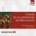 貝內文托大教堂讚美詩 Chants De La Cathedrale De Benevento