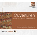 柏林古樂協會 / 獻給漢堡歌劇院的序曲集  Akademie fur Alte Musik Berlin / Overtures: Music for the Hamburg Opera