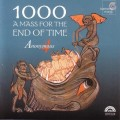 1000:世界末日彌撒 (匿名四人組) 1000: A Mass for the End of Time (Anonymous 4)