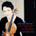 Romance Oubliee (Tabea Zimmermann)