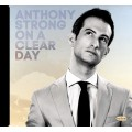 Anthony Strong / On a Clear Day