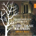 巴黎聖母院管風琴音樂三百年風華 Three Centuries of Organ Music at Notre Dame de Paris(絕版)