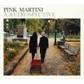 紅粉馬丁尼 戀戀難忘 新曲+精選 Pink Martini a Retrospective