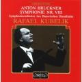 布魯克納:第八號交響曲 Bruckner:Symphony No. 8 in C minor