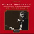布魯克納:E大調第七號交響曲 Bruckner:Symphony No. 7 in E major (Colin Davis, Bavarian Radio Symphony Orchestra)